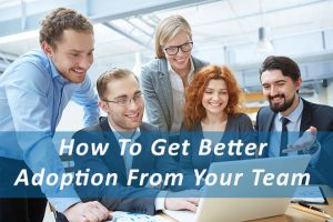 Drive better adoption with your sales team
