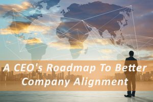A CEO's Roadmap To Better Company Alignment_MN_Pivotal_Advisors