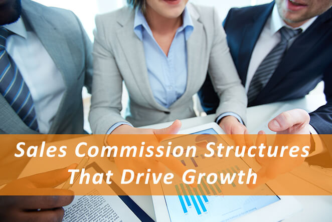Sales Commission Structures That Drive Growth_Pivotal Advisors