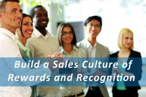 Sales Culture Of Rewards And Recognition