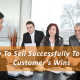 How To Sell Successfully To Your Customer's Wins