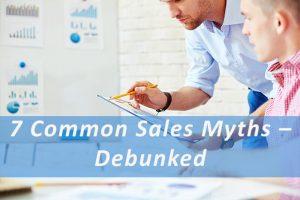 common sales myths debunked Pivotal Advisors MN